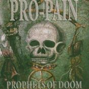 PRO-PAIN: Prophets Of Doom