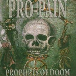 PRO-PAIN: Prophets Of Doom