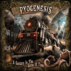 "PYOGENESIS: Cover von ""A Century In The Curse Of Time"""