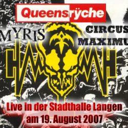 QUEENSRYCHE, CIRCUS MAXIMUS, AMYRIS: Langen, Stadthalle – 19.08.07