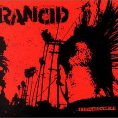 RANCID: Indestructible