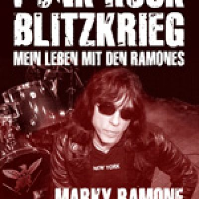 "MARKY RAMONE: Biografie ""Punk Rock Blitzkrieg. Mein Leben mit den Ramones"""