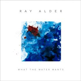 ray-alder-what-water-wants-cover