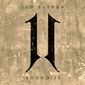 """RED ELEVEN: Video zu """"Narrow Mind"""""""