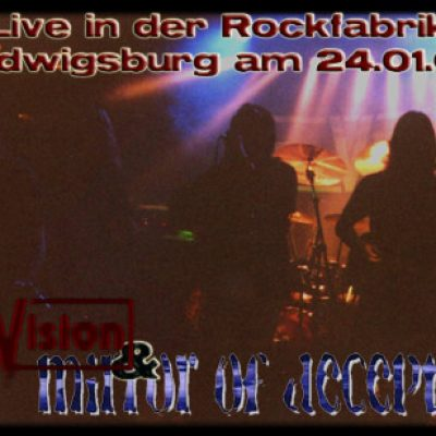 RE-VISION & MIRROR OF DECEPTION Live in der Rockfabrik Ludwigsburg am 24.01.02