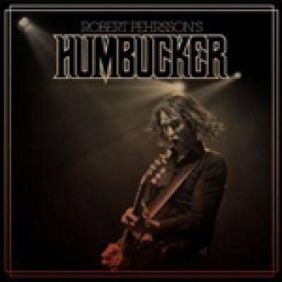 ROBERT PEHRSSON´S HUMBUCKER: Solo-Album mit Classic Rock