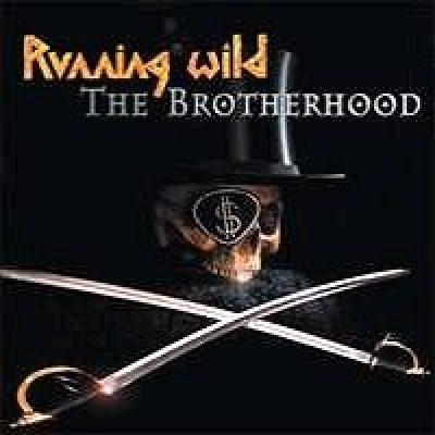 RUNNING WILD: The Brotherhood