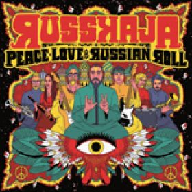 "RUSSKAJA: neues Album  ""Peace, Love and Russian Roll"""