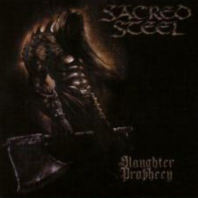 SACRED STEEL: Slaughter Prophecy