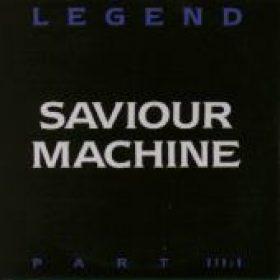 SAVIOUR MACHINE: Legend Part III:I