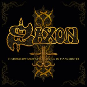 "SAXON: Livealbum ""St. George's Day – Live in Manchester"""