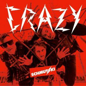 """SCHMUTZKI: neue EP """"Crazy"""" & Tour"""