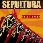 SEPULTURA: Nation
