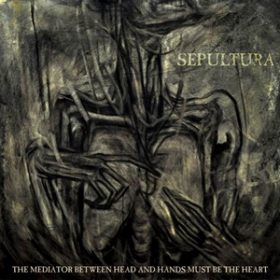 "SEPULTURA: Trailer zu  ""The mediator between the head and hands must be the heart"""