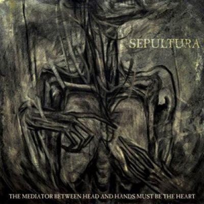 "SEPULTURA: Cover von  ""The mediator between the head and hands must be the heart"""