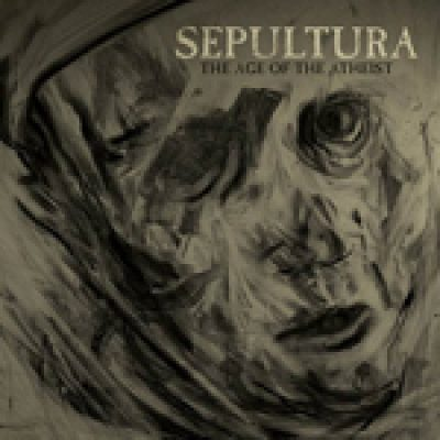 "SEPULTURA: Single ""The Age Of The Atheist"""