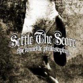SETTLE THE SCORE: Five Knuckle Philosophy