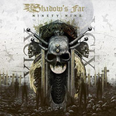 SHADOW'S FAR: Ninety-Nine