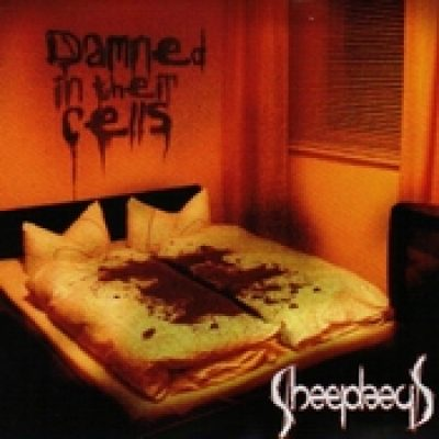 SHEEPHEAD: Damned In Their Cells [Eigenproduktion]
