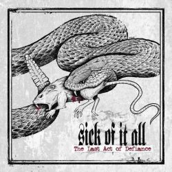 """SICK OF IT ALL: weiterer Song von """"The Last Act Of Defiance"""" online"""