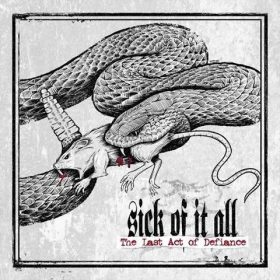 "SICK OF IT ALL: Song von ""The Last Act Of Defiance"" online"
