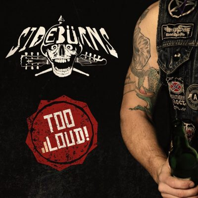 "SIDEBÜRNS: neues Album ""Too Loud"""