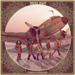 "SIENA ROOT: in den Charts mit ""A Dream of Lasting Peace"" & auf Tour"