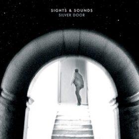 """SIGHTS & SOUNDS: """"Silver Door"""" online anhören"""