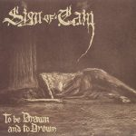 "SIGN OF CAIN: weiterer Song von ""To Be Drawn And To Drown"" im Netz"