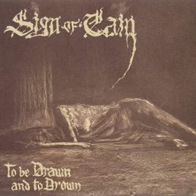 "SIGN OF CAIN: Band um Tompa Lindstrand veröffentlicht Debütalbum ""To Be Drawn And To Drown"""