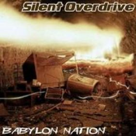 SILENT OVERDRIVE: Babylon Nation (MCD)