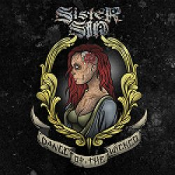 "SISTER SIN: ""Dance Of The Wicked"" – Neuauflage im Juni"