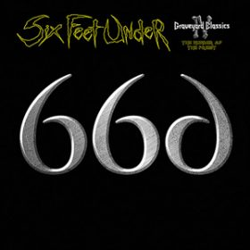 "SIX FEET UNDER: weiterer Song von ""Graveyard Classics IV: The Number of the Priest"" online"