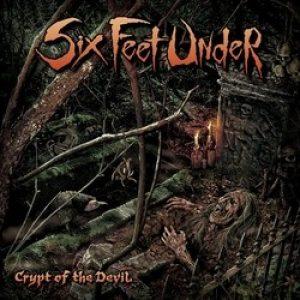 """SIX FEET UNDER: Songs von """"Crypt Of The Devil"""" online"""