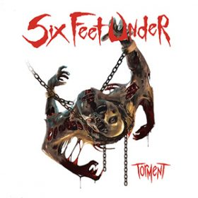 "SIX FEET UNDER: neues Album ""Torment"""
