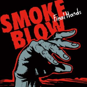 SMOKE BLOW: Finals Hands 2020 – Konzert in Hamburg