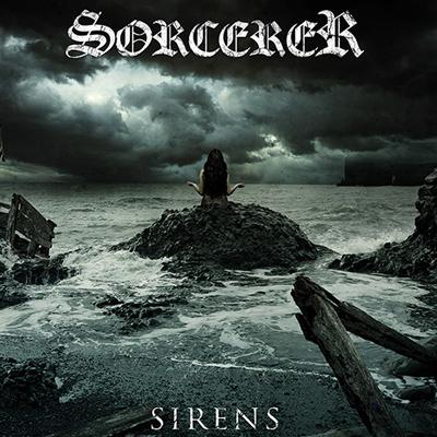 """SORCERER: 7″-Single """"Sirens"""" im September"""