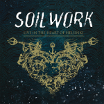 "SOILWORK: Trailer zu ""Live In The Heart Of Helsinki"""