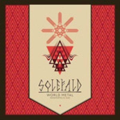 "SOLEFALD: neues Album ""World Metal. Kosmopolis Sud"""