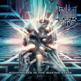 "SOLUTION.45:  neues Album ""Nightmares In The Waking State – Part I"""