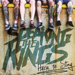 "SPEAKING THE KING´S: Ep ""Here To Stay"" & Videoclip"
