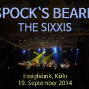 SPOCK`S BEARD, THE SIXXIS: Essigfabrik, Köln, 19.09.2014