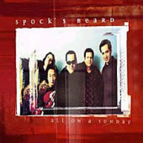 SPOCK'S BEARD: All On A Sunday (CD-Single)