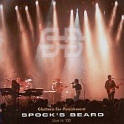 SPOCK´S BEARD: Gluttons For Punishment