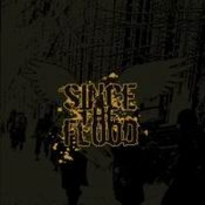 SINCE THE FLOOD: Valor And Vengeance