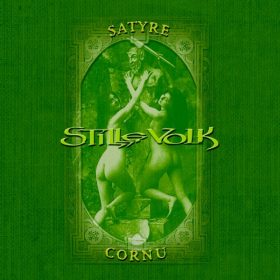 STILLE VOLK: Satyre Cornu