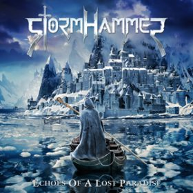 """STORMHAMMER: Cover & Tracklist von """"Echoes Of A Lost Paradise"""""""