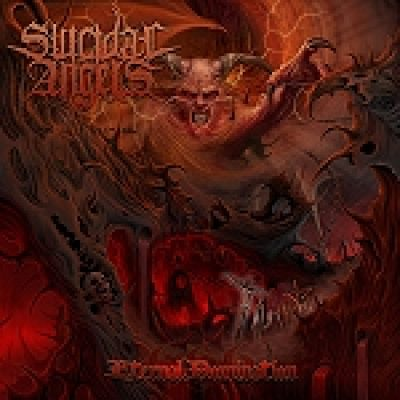 "SUICIDAL ANGELS: ""Eternal Domination"" – Re-Release im Januar 2013"