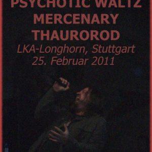 SYMPHONY X, PSYCHOTIC WALTZ, MERCENARY, THAUROROD: LKA-Longhorn, Stuttgart, 25.02.2011