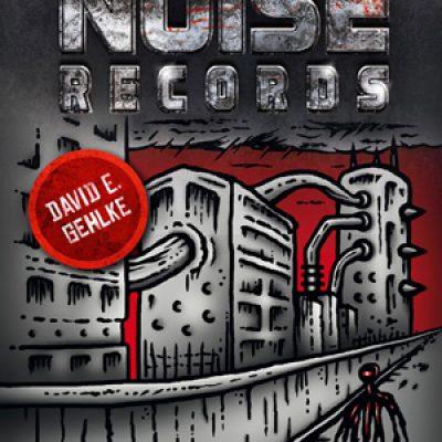 Systemstörung – Die Geschichte von Noise Records